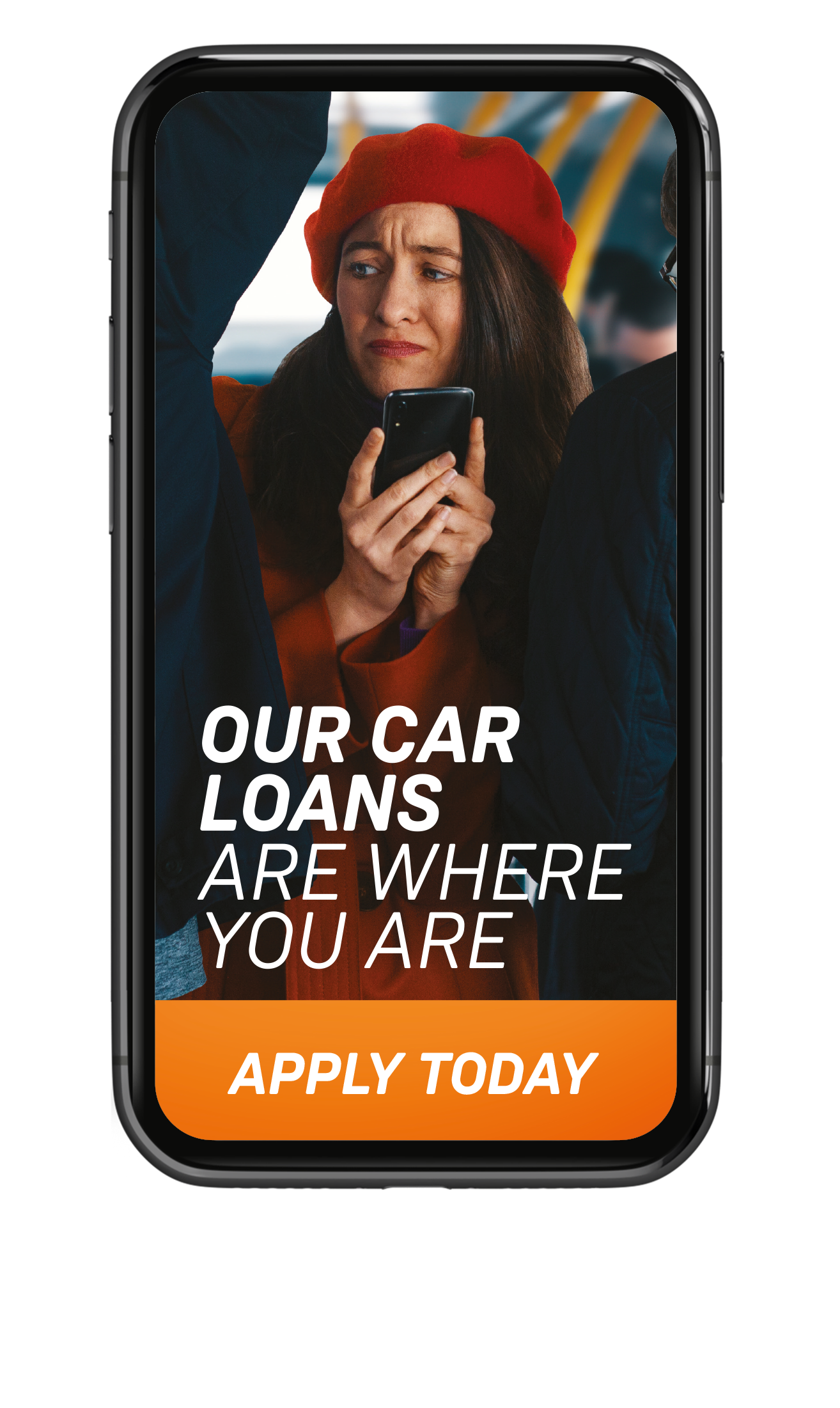 OUR CAR LOANS ARE WHERE YOU ARE
